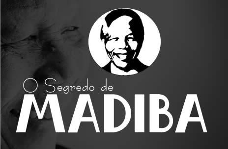 O Segredo de Madiba!